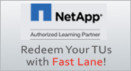 Redeem your NetApp Training Units with Fast Lane